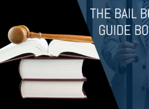 A Quick Guide to the Basics of Bail Bonds